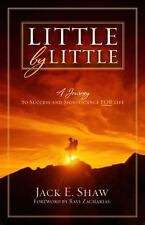 Little by Little: A Journey to Success and Significance FOR Life-ExLibrary