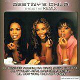 DESTINY'S CHILD - This is the remix - CD Album