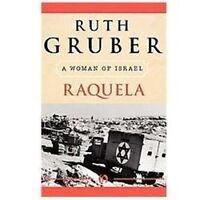 Raquela: A Woman of Israel: By Gruber, Ruth