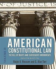 American Constitutional Law Volume 2 by Ralph A Rossum