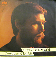 "GIUSEPPE CIONFOLI ""SOLO GRAZIE""  45' Italy ottimo"