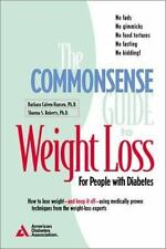 The Commonsense Guide to Weight Loss by American Diabetes Ass