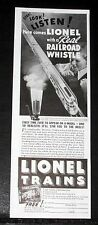 1935 OLD MAGAZINE PRINT AD, LIONEL TRAINS, STOP, LOOK, LISTEN, a REAL WHISTLE!
