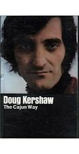 The Cajun Way ~ Doug Kershaw ~ Fiddle ~ Cassette ~ Good
