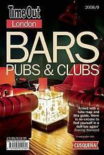 """""""Time Out"""" Bars, Clubs and Pubs Guide 2008/9 (Time Out London Bars, Pubs, & Club"""
