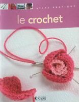 Le crochet - Collectif - Atlas pratique