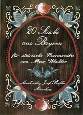 Steirische Harmonika Noten : 20 Stücke aus Bayern leMittel - mittel GRIFFSCHRIFT