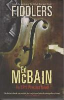 POPULAR FICTION, large paperback, FIDDLERS by ED McBAIN
