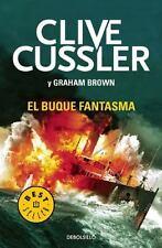 El buque fantasma   / Ghost Ship: By Cussler, Clive, Brown, Graham