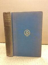 MARIE LOUISE: NAPOLEON'S NEMESIS By Dr. J. Alexander Mahan - 1931