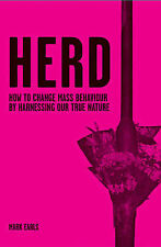 Herd: How to Change Mass Behaviour by Harnessing Our True Nature-ExLibrary