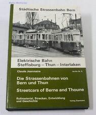 Die Strassenbahnen von Bern und Thun Jeanmaire TOP