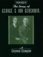 Songs of George and Ira Gershwin : A Centennial Celebration by George...