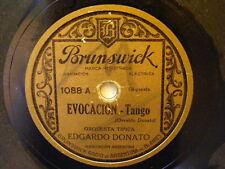 EDGARDO DONATO Brunswick 1088 TANGO 78 EVOCACION / METANLE A LAS TORTAS FRITAS