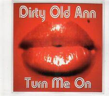 (GT430) Dirty Old Ann, Turn Me On  - 2006 DJ CD