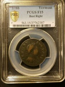 1788 Vermont Colonial Copper * PCGS F15 * Bust Right
