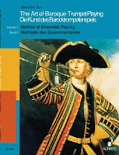 The Art of Baroque Trumpet Playing Volume 2: Method of Ensemble Playin 049008178