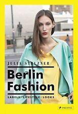 Berlin Fashion, Julia Stelzner, New Book