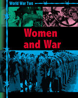 World War Two: Women and War ' Kramer, Ann