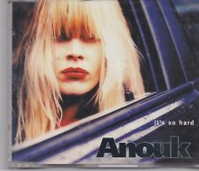 Anouk-Its So Hard cd maxi single