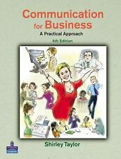 Communication for Business : A Practical Approach Paperback Shirley Taylor