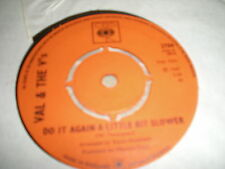 VAL & THE V'S - DO IT AGAIN A LITTLE BIT SLOWER / FOR A RAINY DAY