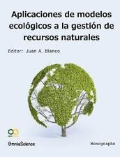 Aplicaciones de Modelos Ecológicos en la Gestión de Recursos Naturales by...
