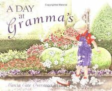 A Day at Gramma's Overstreet, Marcia Cate Hardcover
