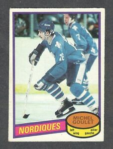 1980-81 MICHEL GOULET #67 ROOKIE VG-EX+ OPC Nords HALL OF FAME Star Hockey Card