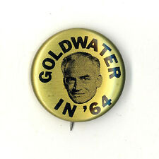 "Fine  ~ "" GOLDWATER IN '64 "" ~ 1964 Campaign Button"