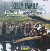 Kelly Family Guten Abend, gut' Nacht [CD]