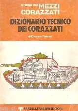 CARRO ARMATO DIZIONARIO TECNICO MEZZI CORAZZATI FALESSI FABBRI 1976