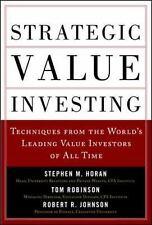 Strategic Value Investing: Practical Techniques of Leading Value Investors, Robi