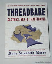 Threadbare TPB Microcosm Clothes, Sex and Trafficking 1ST 2016 FREE Shipping