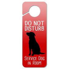 Do Not Disturb Service Dog in Room Plastic Door Knob Hanger Sign