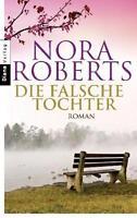 Nora Roberts Die falsche Tochter Roman Diana-Verlag Tb sehr gut erhalten