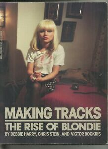 MAKING TRACKS THE RISE OF BLONDIE 1982 FIRST EDITION PAPERBACK GOOD CONDITION