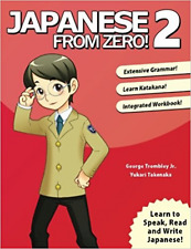 Japanese from Zero! 2: Proven Techniques to Learn Japanese for Students and Prof