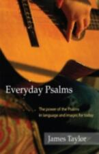 Everyday Psalms: The Power of the Psalms in Language and Images for Today (Paper