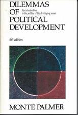 Dilemmas of Political Development by Monte Palmer (1989) 4th Edition