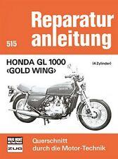 Honda GL 1000 Gold Wing Reparaturanleitung Reparatur-Handbuch Reparaturbuch