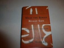 What the Koran Really Says - Language, Text & Commentary,Ibn Warraq,HC 281