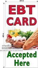EBT CARD ACCEPTED HERE  2' X 4' VINYL vertical