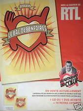 PUBLICITÉ 2012 LE BAL DES ENFOIRÉS AVEC LE SOUTIEN DE RTL - COLUCHE