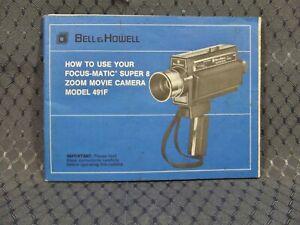 Vintage Bell & Howell Super 8 Zoom Movie Camera Model 491F Original User Manual