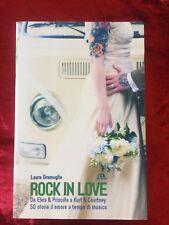 ROCK IN LOVE da Elvis e Priscilla a Kurt e Courtney LIBRO ARCANA
