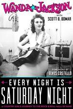 Wanda Jackson SIGNED Book - Every Night is Saturday Night Autographed Hardcover