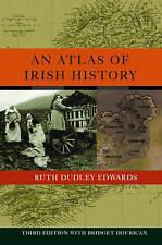 An Atlas of Irish History, Good Condition Book, Hourican, Bridget, Dudley Edward