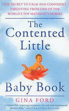 The Contented Little Baby Book by Gina Ford (Paperback, 1999)