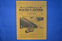VINTAGE CALIFORNIA MINING JOURNAL MARCH 1969 VOLUME 38 NUMBER 7